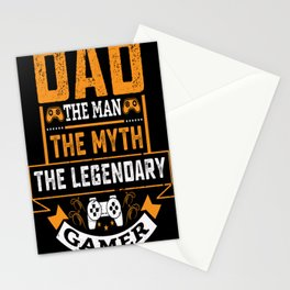 Dad the man the myth the lgendary gamer Stationery Cards