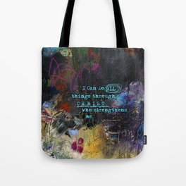 Phillipians 4:13 Bible Verse Scripture Abstract Art by Michel Keck Tote Bag
