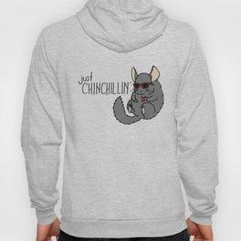 Just Chinchillin' Hoody