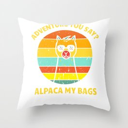 Alpaca LLama spitting pun Adventure Gift Throw Pillow