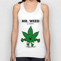 weed Tank Tops featuring Mr Weed by NicoWriter