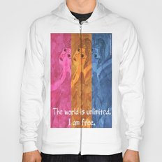 The world is umlimited. I am free... Hoody