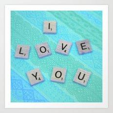 Darling I Love You In Teal Art Print