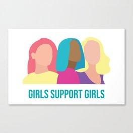 Girls support Girls Canvas Print