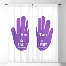 I am and I will- World Cancer Day February 4th- Inspirational quote for campaign or empowerment Blackout Curtain