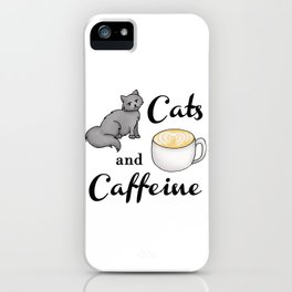 Cats and Caffeine iPhone Case