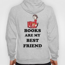 Books are my best Friend Hoody
