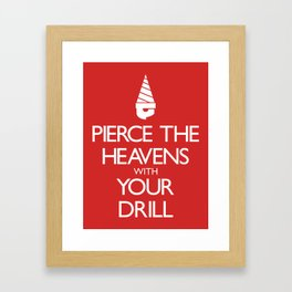 Pierce The Heavens With Your Drill Framed Art Print