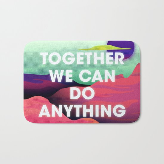 Together We Can Do Anything Bath Mat