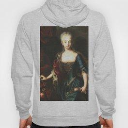 Maria Theresa before She Was Empress  Hoody