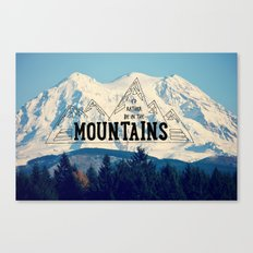 I'd Rather be in the Mountains Canvas Print