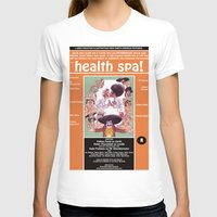 health T-shirts featuring Junxploitation Poster (Health Spa) by Hobo&Arrow