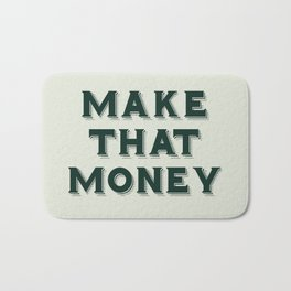Make That Money - Motivate Bath Mat