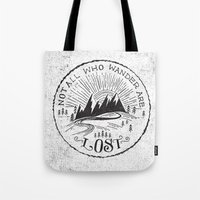 not all who wander Tote Bags featuring NOT ALL WHO WANDER ... by Matthew Taylor Wilson