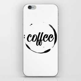 coffee stained iPhone Skin