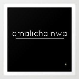 omalicha nwa Art Print