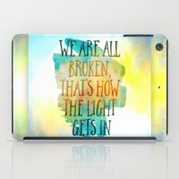 hemingway iPad Cases featuring We are All Broken Ernest Hemingway Quote by Ginkelmier