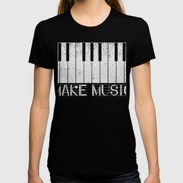 Make Music Classic Piano Pianist T-Shirt T-shirt