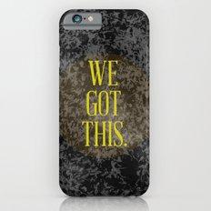 We Got This Slim Case iPhone 6s