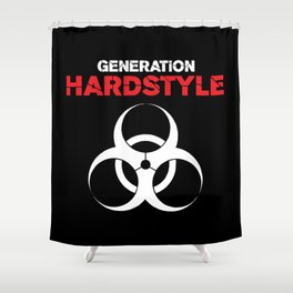 Generation Hardstyle Music Quote Shower Curtain