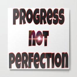 Progress over Perfection Metal Print