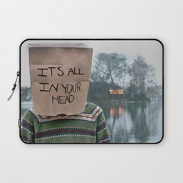 It's All in Your Head Laptop Sleeve