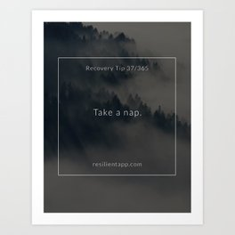 Recovery Tip #37 Art Print
