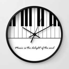 Music is the delight of the soul Wall Clock