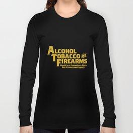 Guns Ammo T Shirts Alcohol Tobacco Firearms Funny 2Nd Amendment Gun T-Shirts Long Sleeve T-shirt