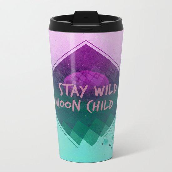 Stay wild moon child (Summer) Metal Travel Mug