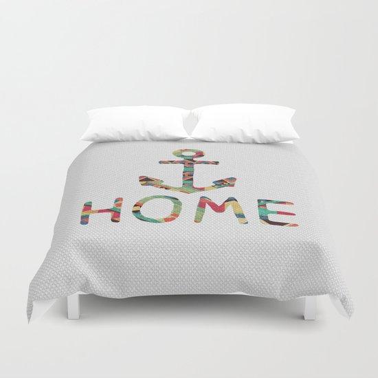you make me home Duvet Cover