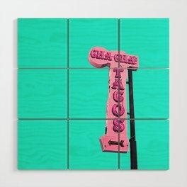 Cha-Cha's Tacos Retro Vintage Pink Sign Wood Wall Art