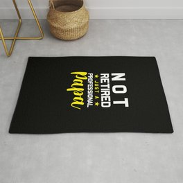Fathers Day Gift I'm Not Retired A Professional Papa Gifts Rug