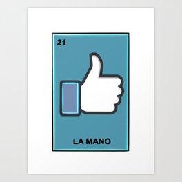 La Mano Loteria Art Print