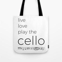 Live, love, play the cello Tote Bag