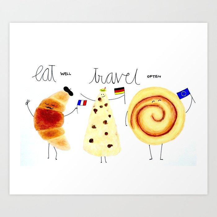 eat and travel Art Print