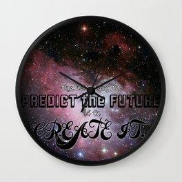 CREATE THE FUTURE.  Wall Clock
