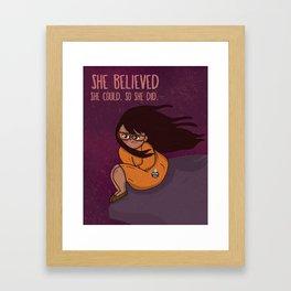 She Believed. Framed Art Print