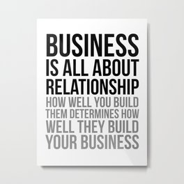 Business Is All About Relationship, Office Decor, Office Wall Art, Office Art, Office Gifts Metal Print