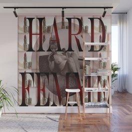 Hard Femme - Pin Up Girl Wall Mural