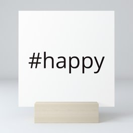 happy hashtag Mini Art Print