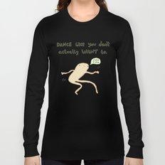 Dance Motivation Long Sleeve T-shirt