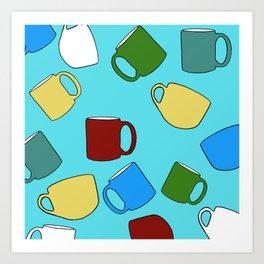 Coffee Mugs! Art Print