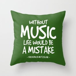 Life Without Music Quote - Neitzsche Throw Pillow