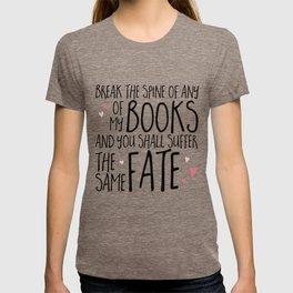 Don't Break My Spine! T-shirt