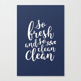 so fresh so clean clean / navy Canvas Print