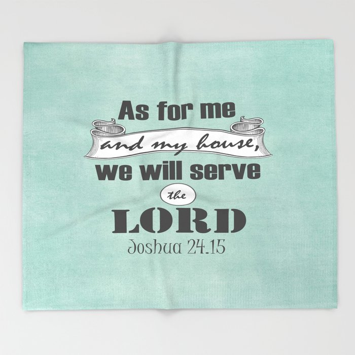 As for me and my house, we will serve the Lord Bible Verse Throw Blanket