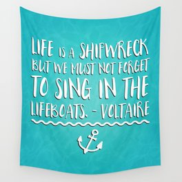 Life Is A Shipwreck Quote Wall Tapestry