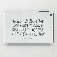 waldo iPad Cases featuring Ralph Waldo Emerson: Beautiful by Leah Flores