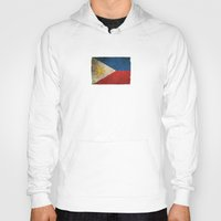philippines Hoodies featuring Old and Worn Distressed Vintage Flag of Philippines by Jeff Bartels